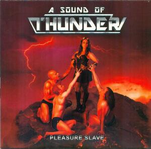 A SOUND OF THUNDER – Pleasure Slave (NEW*LIM. US METAL PRIVATE PRESS)