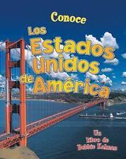 Conoce los Estados Unidos de America (Conoce Mi Pais (Hardcover)) (Spanish Edit