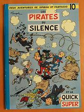 Spirou & Fantasio T 10. Les Pirates du Silence par Franquin -Dupuis 1964
