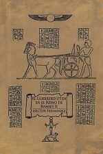 El Guerrero Uteh en el Reino de Ramses II (Spanish Edition) by Hector Fernandez