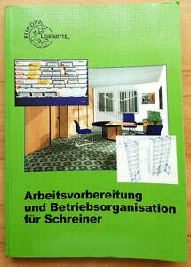 Arbeitsvorbereitung und Betriebsorganisation für Schreiner   Buch 9783808543139