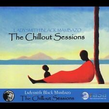 Chillout Sessions by Ladysmith Black Mambazo (CD, 2005 Rasa) A Cappella w/Beats