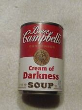 "BRUCE CAMPBELL 52 BIRTHDAY TRIBUTE ""CREAM OF DARKNESS"" NOVELTY SOUP CAN"