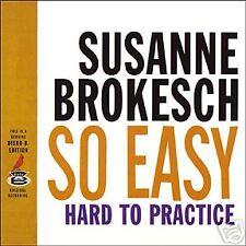 SUSANNE BROKESCH / So easy hard to practice