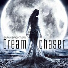 SARAH BRIGHTMAN - DREAMCHASER  CD  11 TRACKS INTERNATIONAL POP  NEUF