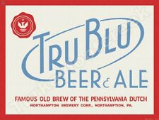 "TRU BLU BEER & ALE 9"" x 12"" METAL SIGN"