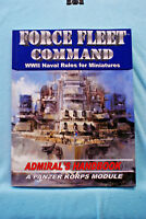 Force Fleet Command - WWII Naval Rules for Miniatures - A Panzer Korps Module