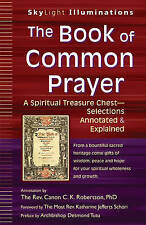 Book Of Common Prayer: A Spiritual Treasure Chest - Annotated and Explained (Sky
