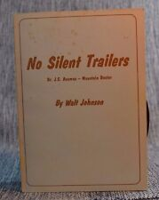 No Silent Trailers JC Ausmus Mountain Doctor Walt Johnson 1974 TN History Signed