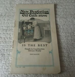 1913 oil cook stove NEW PERFECTION WICK BLUE FLAME  catalog 24 pages ILLUSTRATED