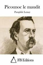 Picounoc le Maudit by Pamphile Lemay (2015, Paperback)