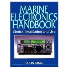 MARINE ELECTRONICS HANDBOOK: CHOICE INSTALLATION & USE