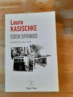 Eden springs - Laura Kasischke - Ed. Page à Page