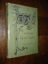 L'ARCHEOLOGIE GRECQUE - Max Collignon