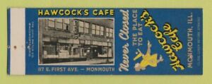 Matchbook Cover - Hawcock's Cafe Monmouth IL SAMPLE STAPLED WEAR