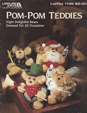 POM-POM TEDDIES ~ LEISURE ARTS - 8 Teddy Bears to make