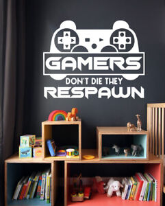 Gamers Dont Die They Respawn Gaming Wall Sticker Vinyl Decals Gamers Zone GR4