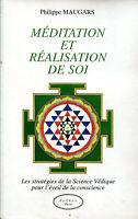 Philippe Maugars - Méditation et réalisation de soi