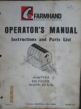 Farmhand Model F115-B 800 Stacker Operator`s Manual & Parts List  Original