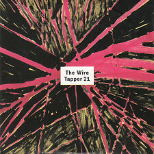 THE WIRE TAPPER 21 Whirling Hall Of Knives Violet Sheik Anorak Weasel Walter Duo