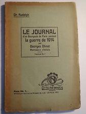 Dr. Rudolph-Le Journal d' un bourgeois... La guerre de 1914 Par Georges ohnet
