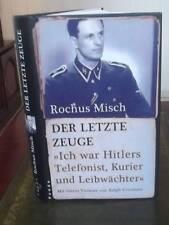 Rochus Misch, Der letzte Zeuge , Hitlers Telefonist, Kurier und Leibwächter -HC