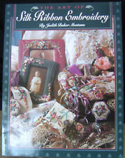 Silk Ribbon Embroidery by JUDITh MONTANO Crazy Quilting/ Tools/ Instruction NOS