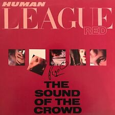 """PHIL OAKEY HAND SIGNED HUMAN LEAGUE 12"""" VINYL THE SOUND OF THE CROWD."""
