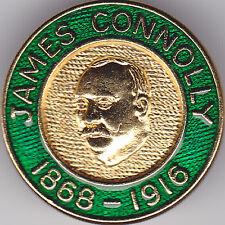 James Connolly 1868 - 1916-bavero pin-LA PROCLAMAZIONE-Partito laburista Irlandese
