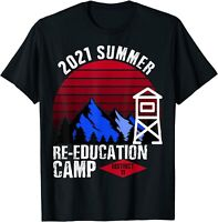 2021 Summer Reeducation Camp Military Re-educate Funny Gift T-Shirt Hot New