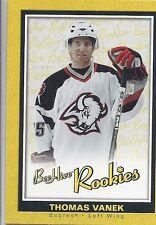 05-06 2005-06 UPPER DECK BEEHIVE THOMAS VANEK ROOKIE RC #120 SABRES