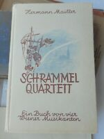 Hermann Mailler: Schrammel-Quartett ein Buch von vier Wiener Musikanten 1943