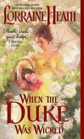 When the Duke Was Wicked, Paperback by Heath, Lorraine, Brand New, Free P&P i...