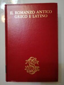 IL ROMANZO ANTICO GRECO E LATINO PRIMA EDIZIONE AA.VV. SANSONI 1973
