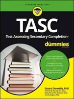 TASC (Test Assessing Secondary Completion) for Dummies, Paperback by Donnelly...