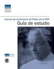 Examen de Certificación de Pilates de la PMA Guía de Estudio (2014, Paperback)