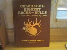 COLORADO'S BIGGEST BUCKS AND BULLS BY SUSAN CAMPBELL RENEAU SIGNED 2001