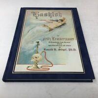 HASHISH: The Lost Legend 1898 Oriental Romance/Erotica/Drug Novel Ltd Signed Ed