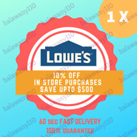 1X ONE Lowes 10% off Coupon- Fast EmaiI Sent In Seconds - IN-STORE ONLY