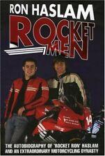 Rocket Men,Ron Haslam, Leon Haslam
