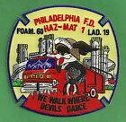 PHILADELPHIA FIRE DEPARTMENT FOAM 60 TRUCK 19 HAZ MAT COMPANY PATCH
