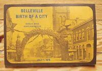 Belleville: Birth of a City 1878, Quinte History Ontario Canada 1977 illustrated