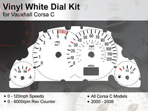 Vauxhall Corsa C (2000 - 2006) - 120mph / 6000rpm - Vinyl White Dial Kit