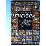 Jakoub-Adol Mar - Makéda ou La fabuleuse histoire de la reine de Saba - 1997 - B