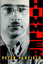 Himmler: Reichsfuhrer-SS by Peter Padfield-1st American Edition/DJ-1991