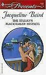 Baird, Jacqueline .. The Italian's Blackmailed Mistress