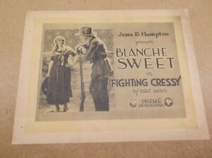 """FIGHTING CRESSY(1919)BLANCHE SWEET ORIG 11"""" BY 14"""" TITLE LOBBY CARD VERY RARE!"""