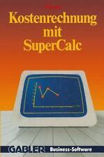 Kostenrechnung Mit SuperCalc by Udo Moser (1986, Paperback)
