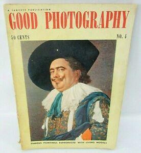 1940 Good Photography Magazine #4 Fawcett Pub nude famous paintings live models