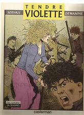 BD SERVAIS / DEWAMME  TENDRE VIOLETTE CASTERMAN EPUISE 1983